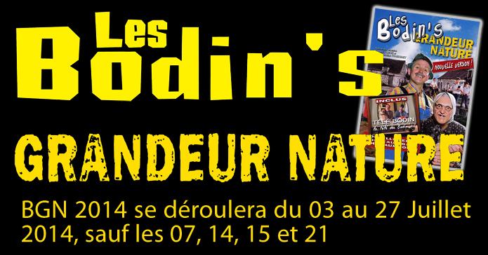 Affiche du spectacle Les Bodin's Grandeur Nature